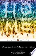 The Penguin Book of Migration Literature Book PDF