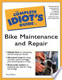 The Complete Idiot s Guide to Bike Maintenance and Repair