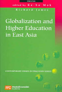 Globalization and Higher Education in East Asia