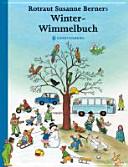 Rotraut Susanne Berners Winter-Wimmelbuch