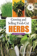 Growing and Selling Fresh cut Herbs