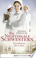 Die Nightingale Schwestern