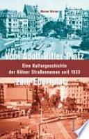 Vom Adolf-Hitler-Platz zum Ebertplatz