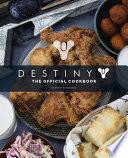 Destiny  The Official Cookbook Book PDF