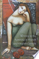 Writing in the Feminine in French and English Canada