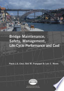Advances in Bridge Maintenance  Safety Management  and Life Cycle Performance  Set of Book   CD ROM