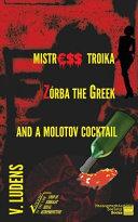 download ebook mistress troika zorba the greek and a cocktail molotov pdf epub