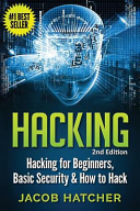 Hacking: Hacking for Beginners and Basic Security