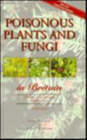 Poisonous Plants and Fungi in Britain In Britain Their Effects On Animals
