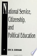 National Service  Citizenship  and Political Education