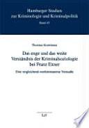 Das enge und das weite Verständnis der Kriminalsoziologie bei Franz Exner