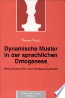 Dynamische Muster in der sprachlichen Ontogenese