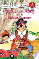 Mrs  Rosey Posey and the Hidden Treasure