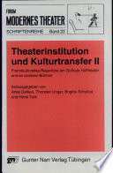 Theaterinstitution Und Kulturtransfer
