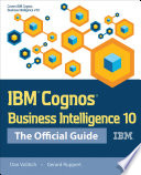 IBM Cognos Business Intelligence 10  The Official Guide