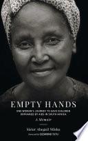 Empty Hands  A Memoir