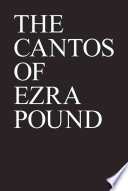 The Cantos Of Ezra Pound : translation of pound's italian canto...