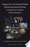 Forging New Conventional Wisdom Beyond International Policing