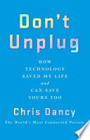 Don T Unplug