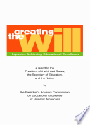 Creating The Will A Report To The President Of The United States The Secretary Of Education And The Nation
