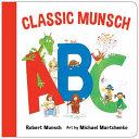 A Classic Munsch ABC