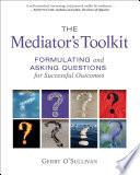 The Mediator s Toolkit