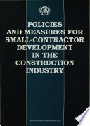 Policies and Measures for Small contractor Development in the Construction Industry