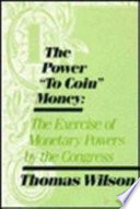 The Power  to Coin  Money