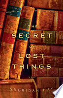 The Secret of Lost Things Book PDF
