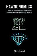 Pawnonomics