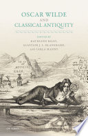 Oscar Wilde and Classical Antiquity
