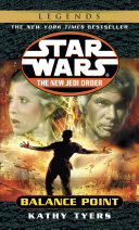 Balance Point: Star Wars Legends (The New Jedi Order) Jedi S Search For Redemption Lead To Yet