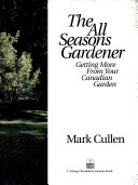 The All Seasons Gardener  Getting More From Your Canadian Garden