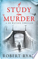 A Study In Murder : sherlock. the year is 1917 and...