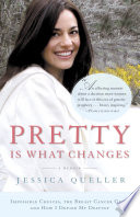 Pretty Is What Changes