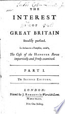 The Interest of Great Britain Steadily Pursued