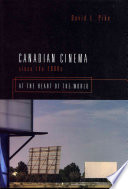 Canadian Cinema Since the 1980s