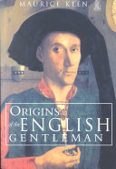 Origins of the English Gentleman