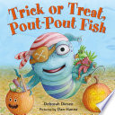 Trick or Treat  Pout Pout Fish