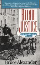 . Blind Justice .
