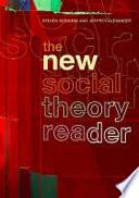The New Social Theory Reader