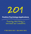 download ebook 201 positive psychology applications: promoting well-being in individuals and communities pdf epub