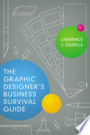 The Graphic Designer s Business Survival Guide
