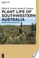 Plant Life of Southwestern Australia