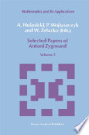 Selected Papers Of Antoni Zygmund