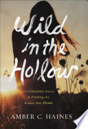 Wild in the Hollow Book PDF