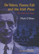 De Valera  Fianna F  il and the Irish Press