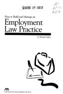 How to build and manage an employment law practice