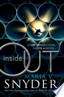 Inside Out (An Inside Story, Book 1) by Maria V. Snyder