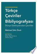 Türkçe Çeviriler Bibliyografyası Dünya Edebiyatından Çeviriler